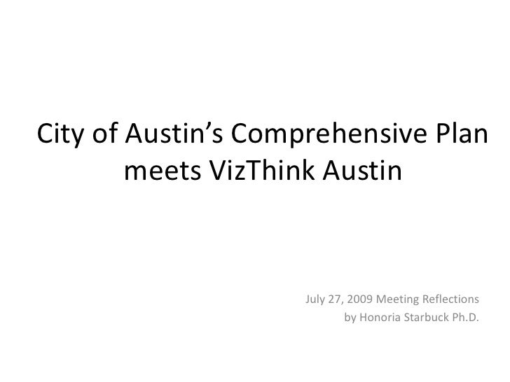 City of Austin's Comprehensive Plan meets VizThink Austin<br />July 27, 2009 Meeting Reflections<br />by Honoria Starbuck ...