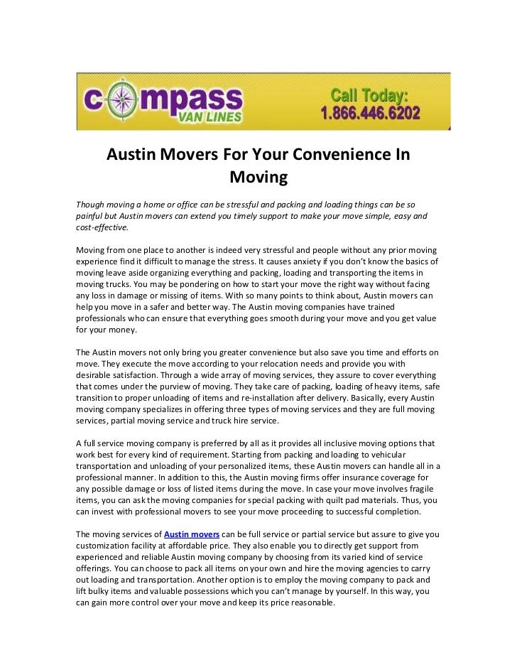 Austin Movers For Your Convenience In                       MovingThough moving a home or office can be stressful and pack...