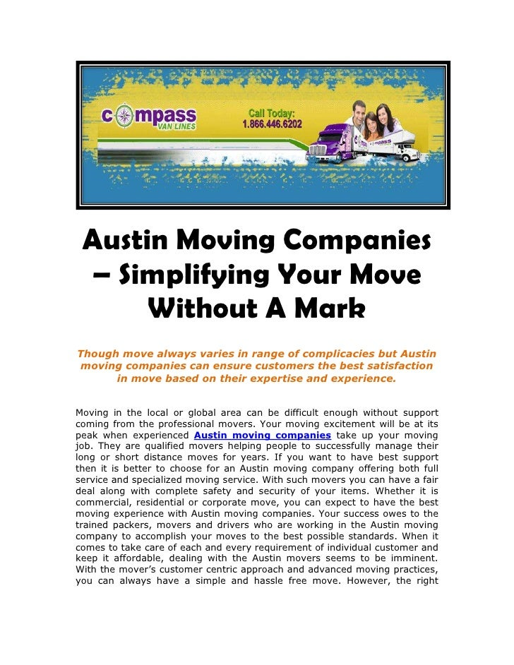 Austin Moving Companies – Simplifying Your Move Without A Mark<br />Though move always varies in range of complicacies but...