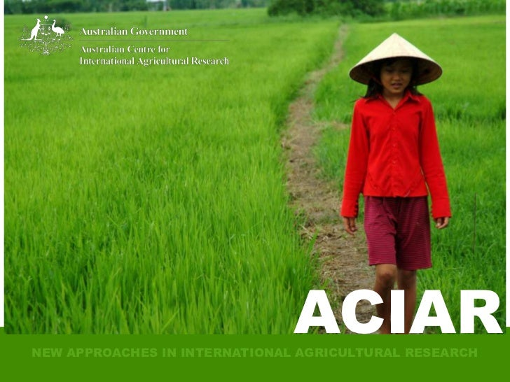 ACIAR                              ACIAR                              ACIARNEW APPROACHES IN INTERNATIONAL AGRICULTURAL RE...