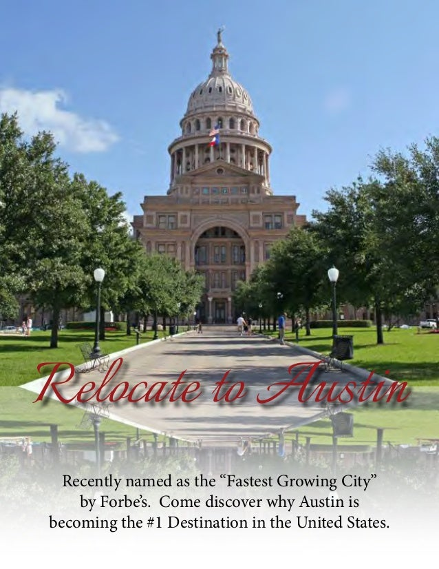 "Relocate to Austin  Recently named as the ""Fastest Growing City""    by Forbe's. Come discover why Austin isbecoming the #1..."