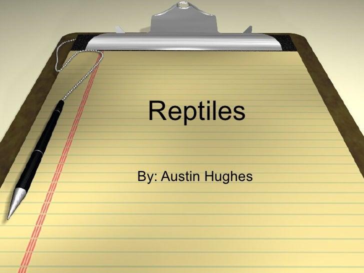 Austin Reptile