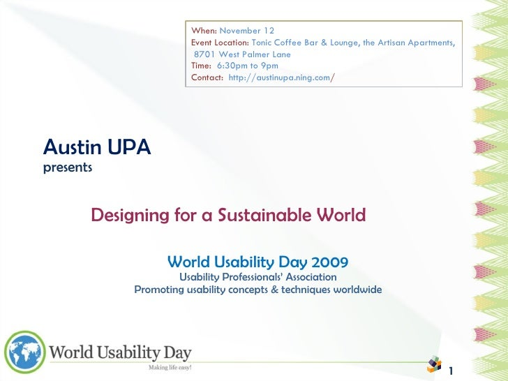 World Usability Day 2009: Designing for a Sustainable World