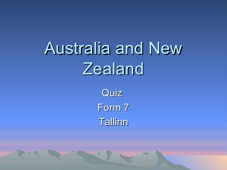 Australia and New Zealand Quiz  Form 7 Tallinn