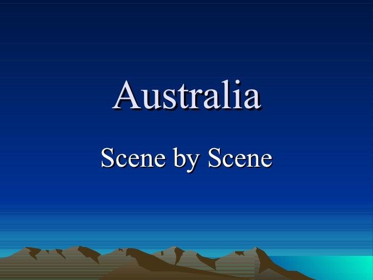 Australia Scene by Scene
