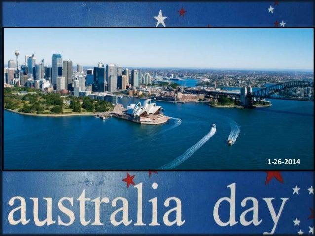 Australia Day (1-26-14) Dedicated to my dear friend Johndemi