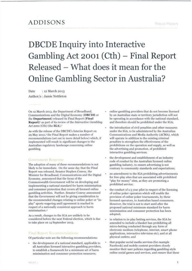 Australia DBCDE inquiry into Interactive Gambling act 2001 – final report released – what does it mean for the online gamb...