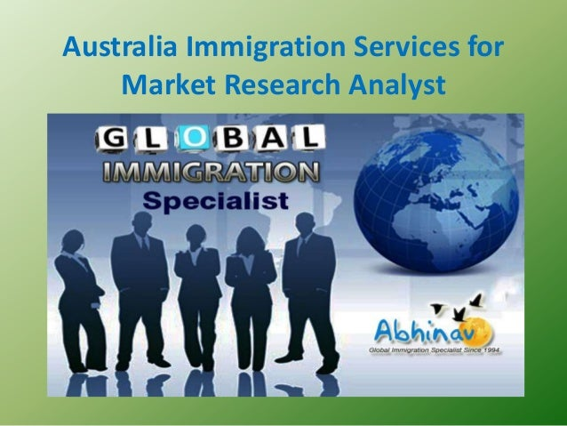 Australia Immigration Services for Market Research Analyst