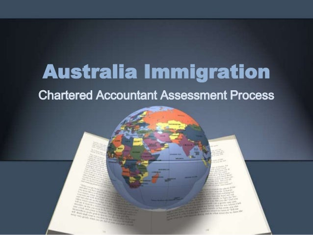 Australia immigration  chartered accountant assessment process