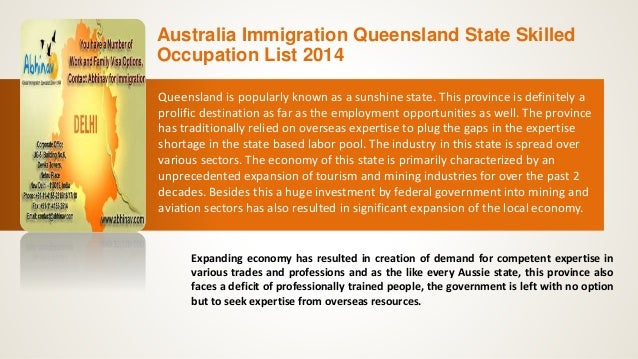 Australia Immigration Queensland State Skilled Occupation List 2014 Queensland is popularly known as a sunshine state. Thi...