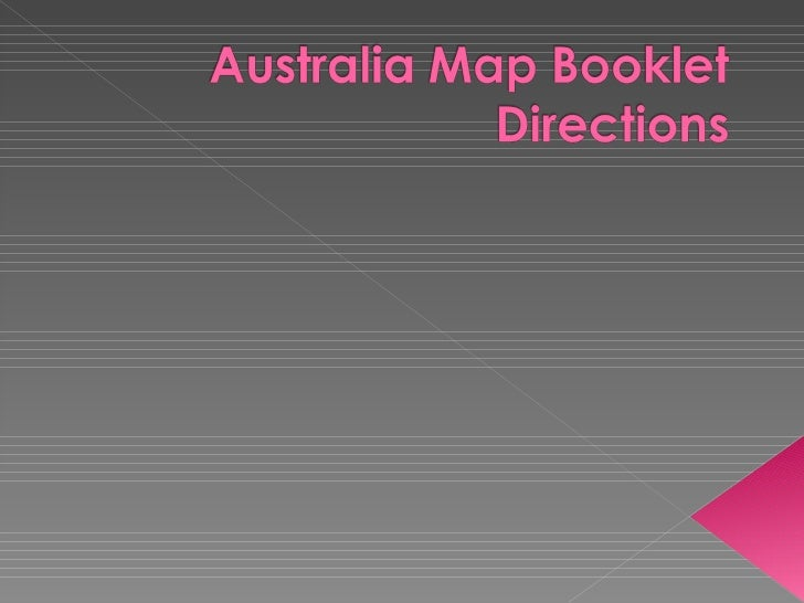 Australia Map Booklet Directions