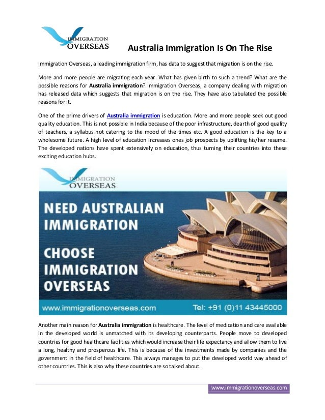 Australia Immigration Is On The Rise Immigration Overseas, a leading immigration firm, has data to suggest that migration ...