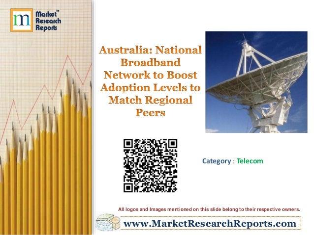 Australia: National Broadband Network to Boost Adoption Levels to Match Regional Peers