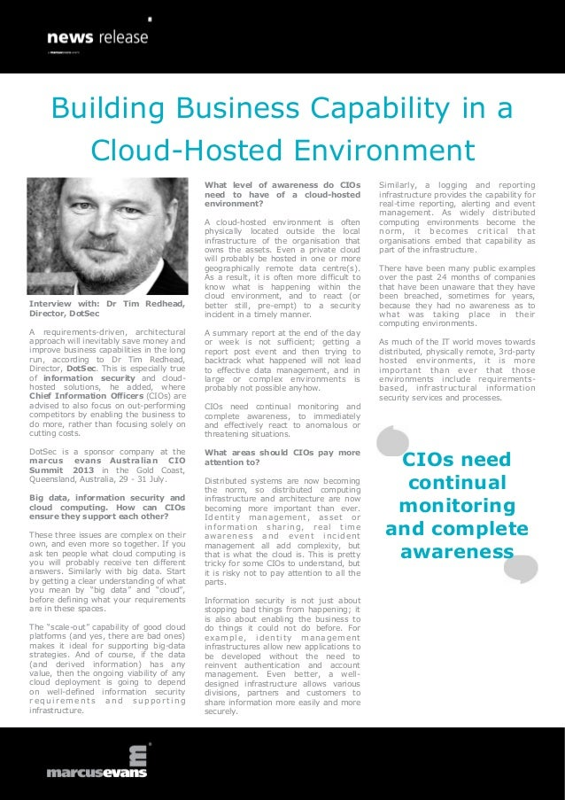 Interview with: Dr Tim Redhead,Director, DotSecA requirements-driven, architecturalapproach will inevitably save money and...