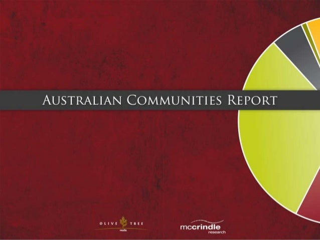 The Australian Communities Report, commissioned by Olive TreeMedia, is an analysis of religion & spirituality in 21st Cent...
