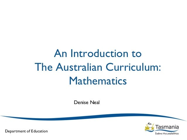 An Introduction to               The Australian Curriculum:                     Mathematics                          Denis...