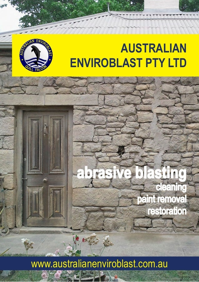 AUSTRALIAN ENVIROBLAST PTY LTD abrasive blasting cleaning paint removal restoration www.australianenviroblast.com.au
