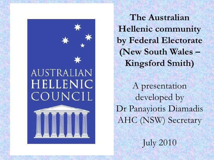 The Australian Hellenic community by Federal Electorate (New South Wales – Kingsford Smith)A presentation developed by Dr ...