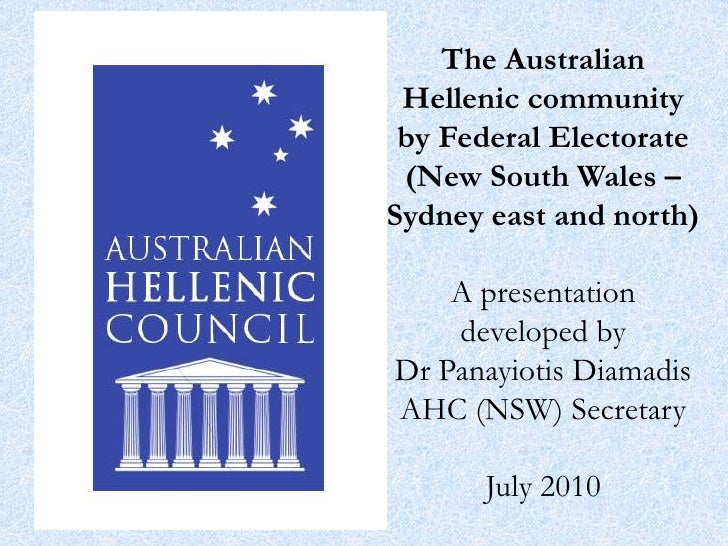 The Australian Hellenic community by Federal Electorate (New South Wales – Sydney east and north)A presentation developed ...