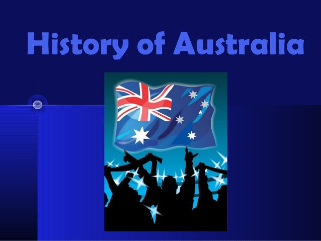 History of Australia      Unit 10 Notes