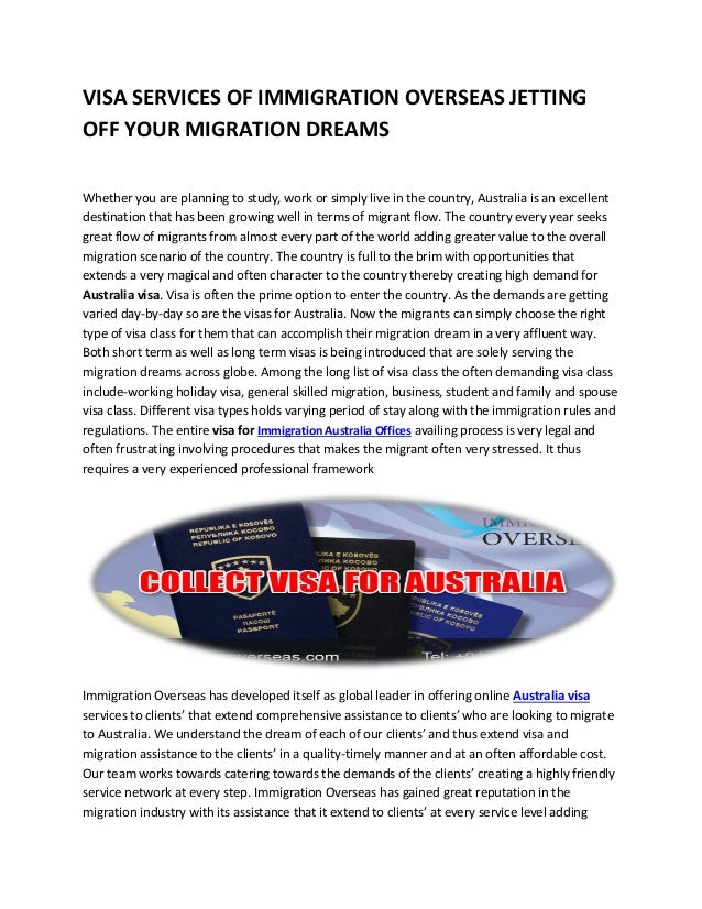 VISA SERVICES OF IMMIGRATION OVERSEAS JETTING OFF YOUR MIGRATION DREAMS Whether you are planning to study, work or simply ...