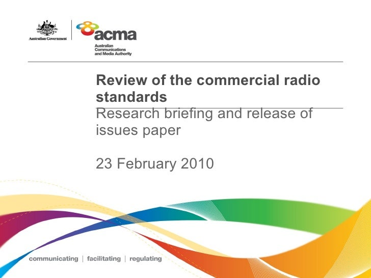Review of the commercial radio standards  Research briefing and release of issues paper 23 February 2010