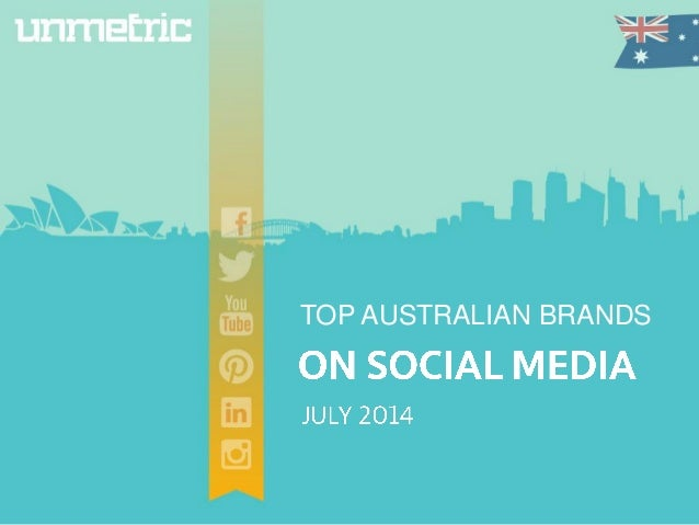 Australian Shakedown of Top Brands on Social Media in July 2014
