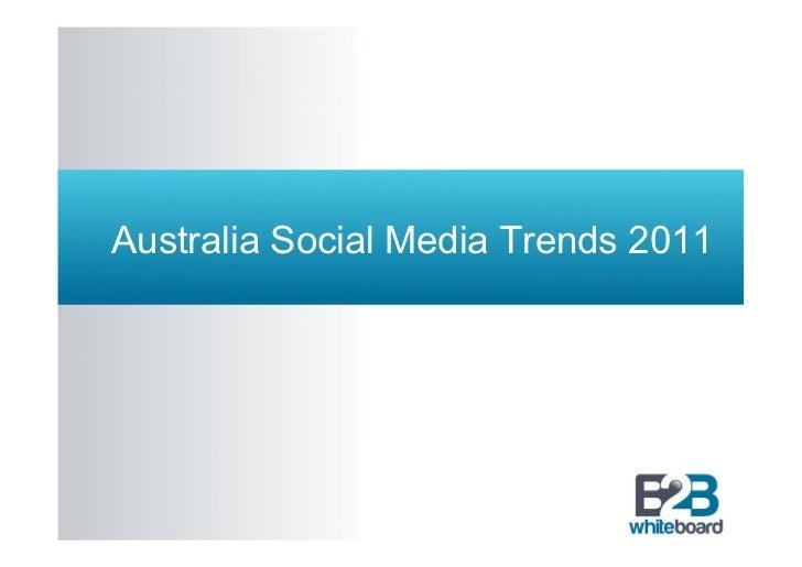 Australian social media trends 2011