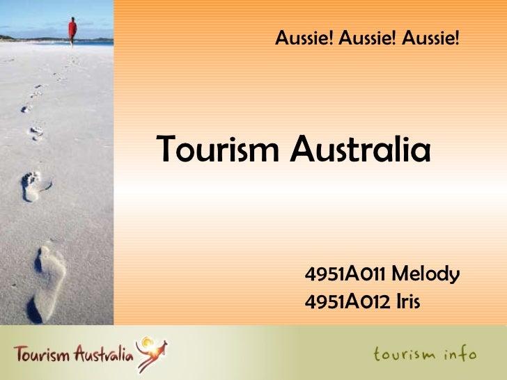 Tourism Australia 4951A011 Melody 4951A012 Iris Aussie! Aussie! Aussie!