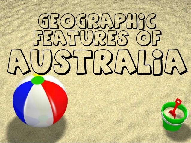 GeographicFeatures ofAustralia