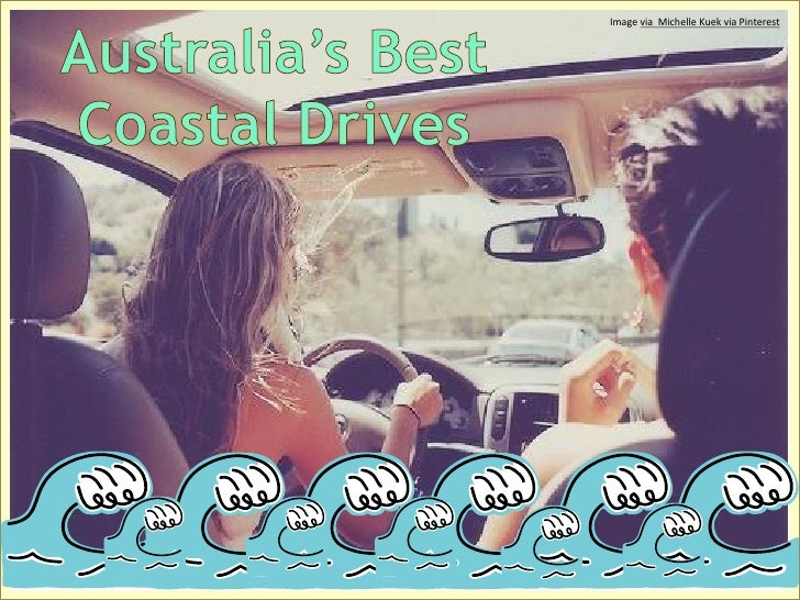 Australia's best coastal drives