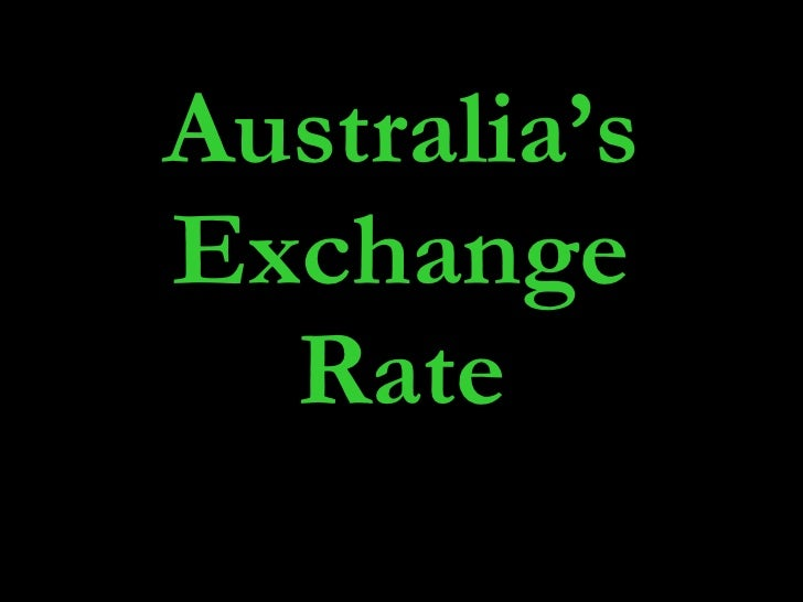 Australia's Exchange Rate