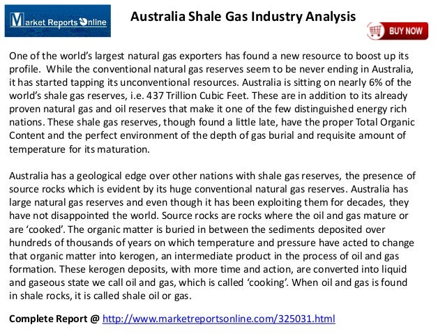 Complete Report @ http://www.marketreportsonline.com/325031.html Australia Shale Gas Industry Analysis One of the world's ...