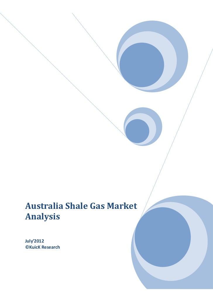 Australia Shale Gas MarketAnalysisJuly'2012©KuicK Research
