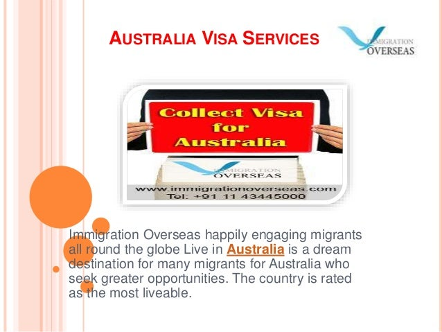 AUSTRALIA VISA SERVICES Immigration Overseas happily engaging migrants all round the globe Live in Australia is a dream de...