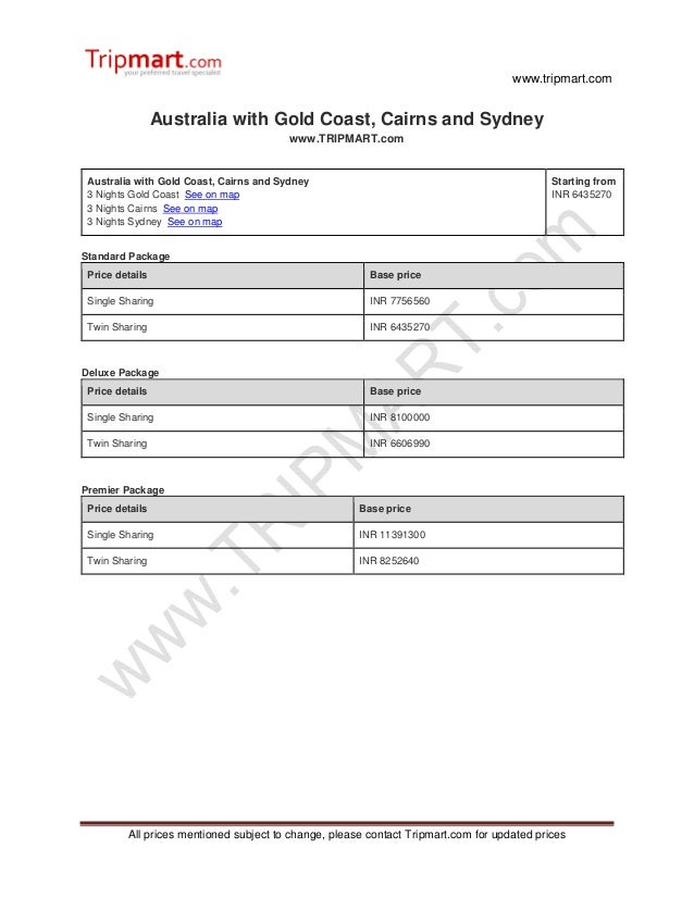 www.tripmart.com All prices mentioned subject to change, please contact Tripmart.com for updated prices Australia with Gol...