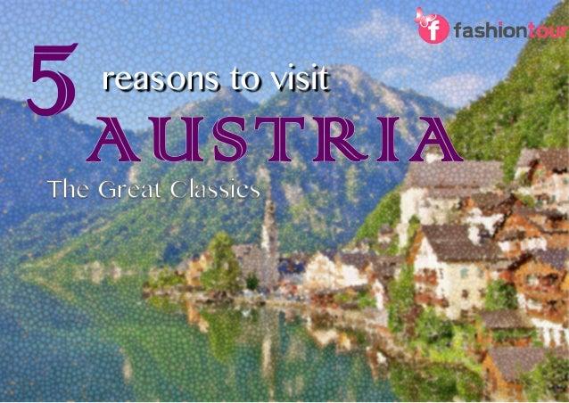 5 reasons to visit AUSTRIA