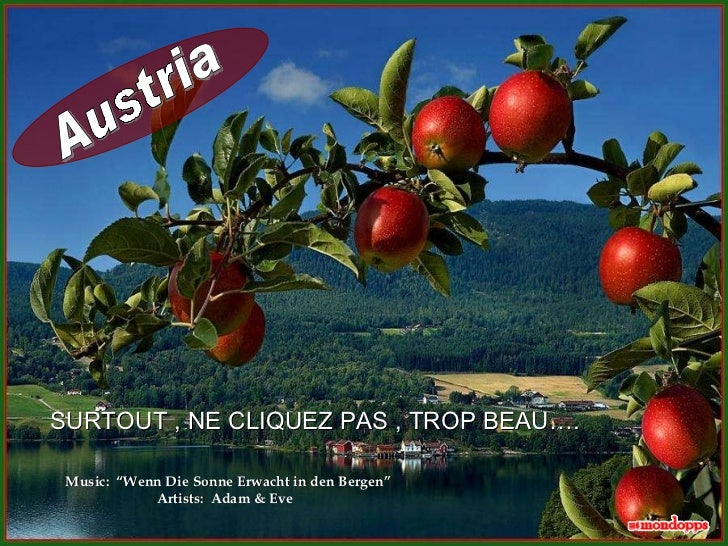 "Austria Music:  "" Wenn Die Sonne Erwacht in den Bergen "" Artists:  Adam & Eve  SURTOUT , NE CLIQUEZ PAS , TROP BEAU…."