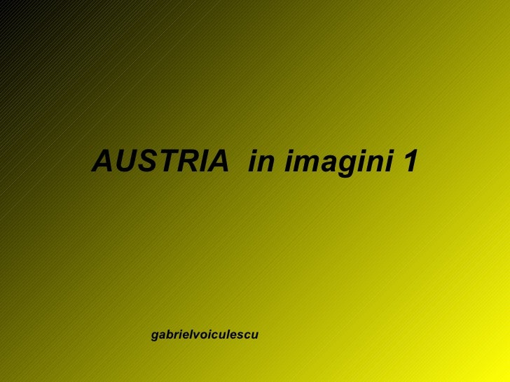 AUSTRIA  in imagini 1 gabrielvoiculescu