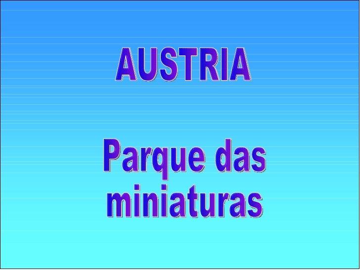 Austria Parque De  Las Miniaturas