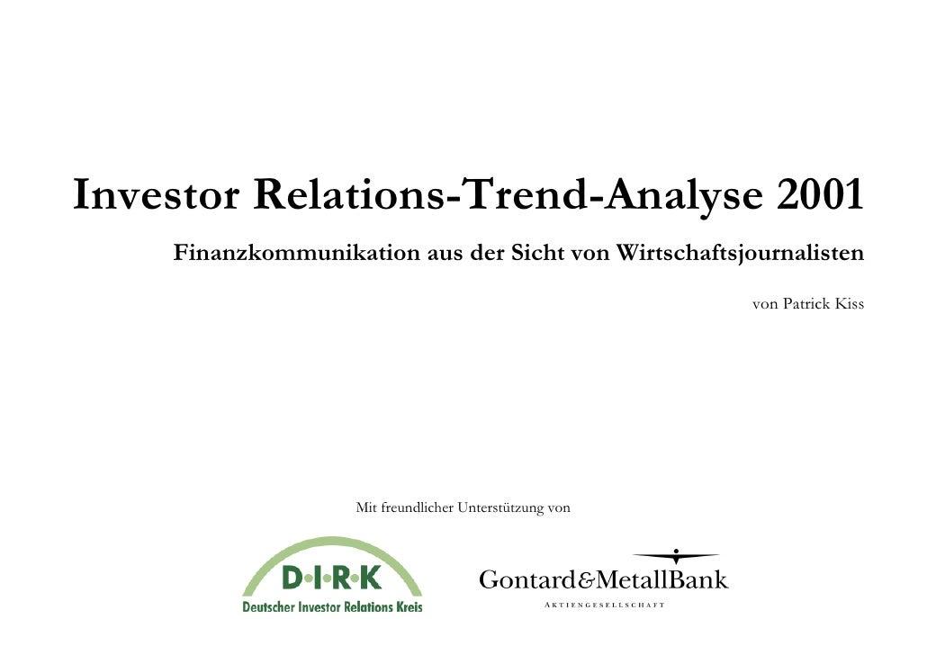 Investor Relations-Trend-Analyse 2001     Finanzkommunikation aus der Sicht von Wirtschaftsjournalisten                   ...