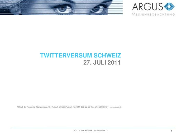 TWITTERVERSUM SCHWEIZ27. JULI 2011<br />2011 © by ARGUS der Presse AG<br />
