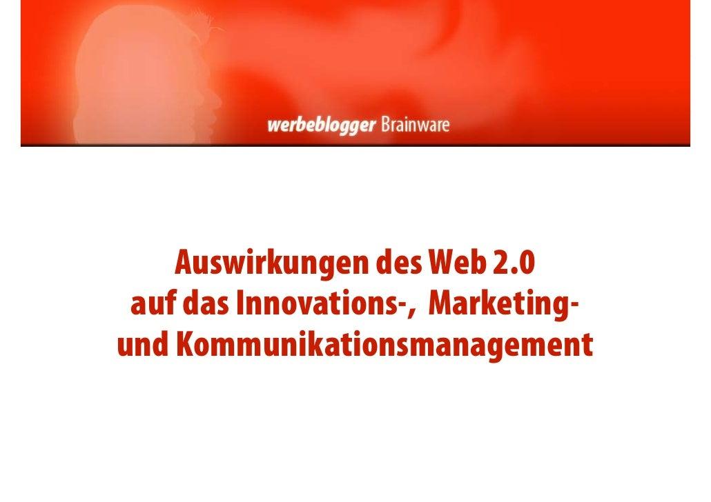 Auswirkungen des Web 2.0                g  auf das Innovations-, Marketing- und Kommunikationsmanagement   dK         ik t...