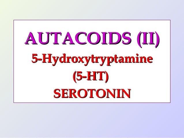 Autacoids (ii)