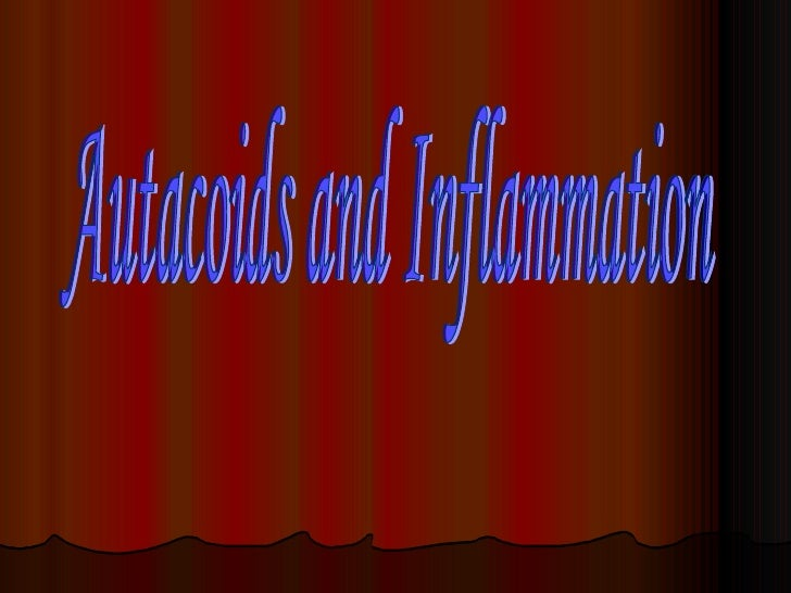 Autacoids and Inflammation