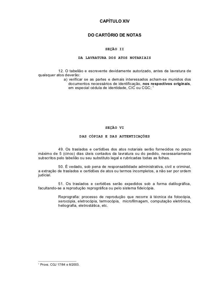 CAPÍTULO XIV                                 DO CARTÓRIO DE NOTAS                                         SEÇÃO II        ...