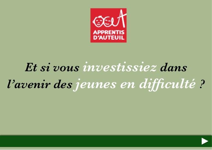 Et si vous investissiez dans l'avenir des jeunes en difficulté - Apprentis d'Auteuil