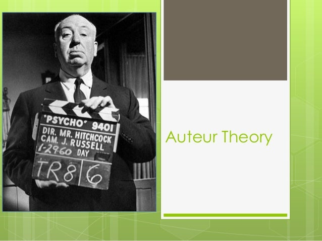 Alfred Hitchcock and the Auteur Theory