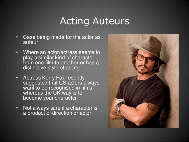 the place of an auteur director Start studying enactment learn vocabulary, terms, and each member of the cast and crew working together high concept director- a type of director where the director's idea is given more weight than the playwright's intent period transfer setting a play in a different time and place than.