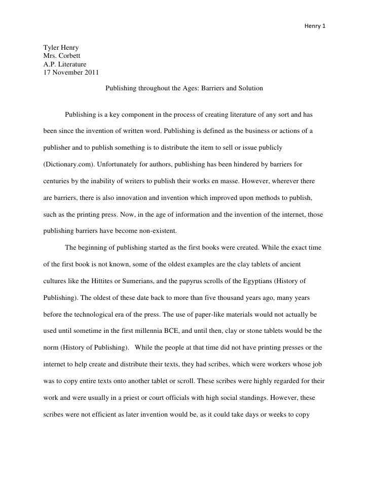 Henry 1Tyler HenryMrs. CorbettA.P. Literature17 November 2011                      Publishing throughout the Ages: Barrier...